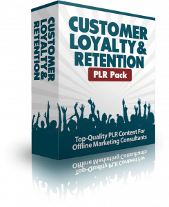 Customer Loyalty & Retention PLR Pack Review
