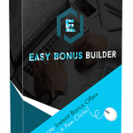 Easy Bonus Builder Review
