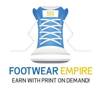 Footwear Empire Review – A New Profitable Strategy Shopify