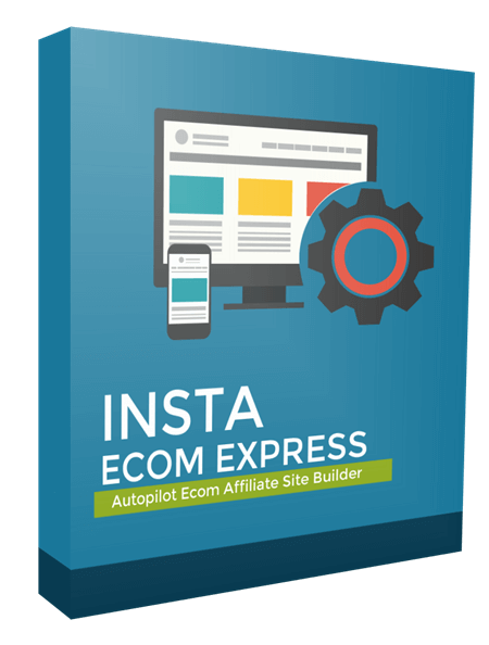 Insta Ecom Express Review – Building Affiliate Websites Easily