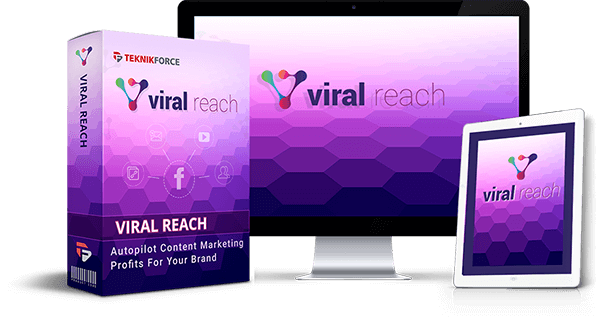 Viral Reach Review – The Best FB Content Marketing Automator