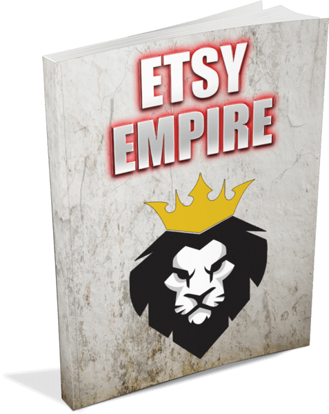 Etsy Empire Review – A Unique Way To Make Easy Money On Etsy
