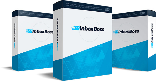 InboxBoss Review – AUTOMATED Software For Push-Send Email Profits