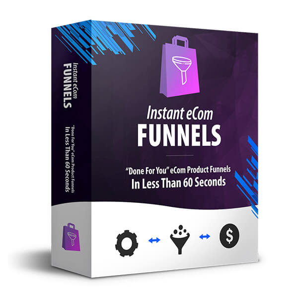 Instant eCom Funnels Review – Done-For-You eCom Profit Funnels