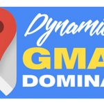 Dynamic GMAPS Domination Review