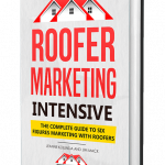 Roofer Marketing Intensive Review
