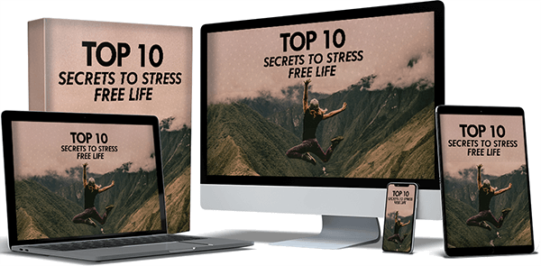 Top 10 Secrets to Stress Free Life Review
