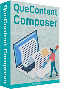 QueContent Composer Review – All Your Content Creation Desires