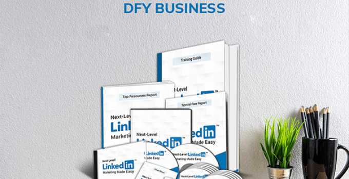Next-Level LinkedIn Marketing DFY Business Review