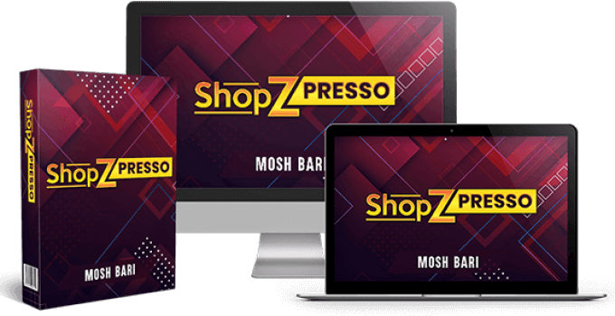 ShopZPresso Review – Never Buy Another Store Builder Ever
