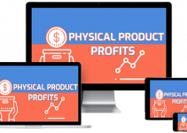 Physical Product Profits Review – A Real Learn and Earn Opportunity 2021