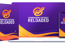 Commission Hotshot Reloaded Review – A Real Solution To Your Traffic Problem 2021