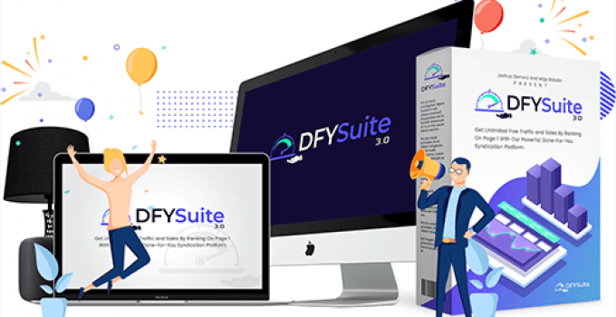 DFY Suite 3.0 Review – Get Free, Targeted Buyer-Traffic In 48 Hours Or Less