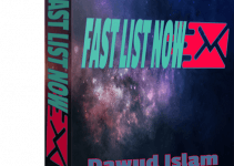 Fast List Now Review – 10x Great List Building Methods