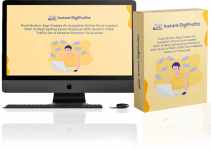 Instant DigiProfitz Review – Tap Into The Currently Booming E-Com Niche 2021