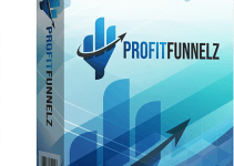 Profit Funnelz Review – Generate Traffic & Profits Without Selling Anything 2021
