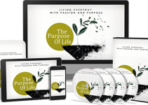 The Purpose Of Life PLR Review – Living Everyday With Passion And Purpose