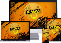 TweetX Review – Keeps Growing Your Traffic & Results On Autopilot 2021