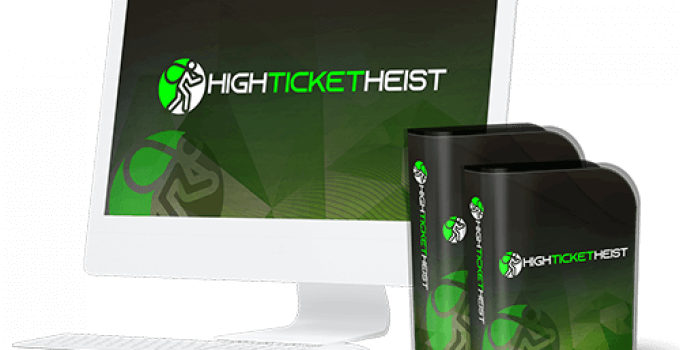 High Ticket Heist Review – 90 Second Process To Make High Ticket Sales