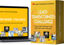 Leads Transformers Challenge Review – Attract High Quality Leads Using a Simple and Free Strategy