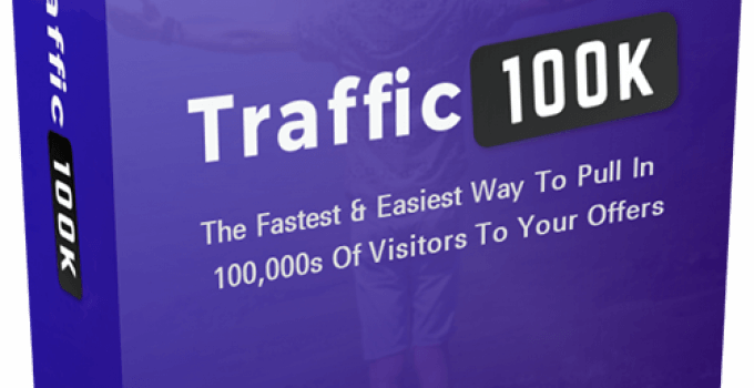 Traffic100k Review – Easiest Free Traffic Generation In 3 Minutes