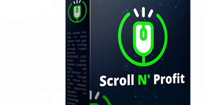 Scroll N' Profit Review – Make Money By Scrolling Through Your Phone